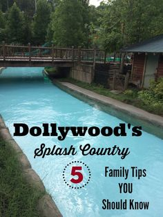 Top 5 Things to Know Before Heading to Dollywood's Splash Country