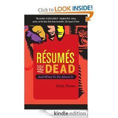 Amazon.com: Résumés Are Dead and What to Do About It eBook: Richie Norton: Books