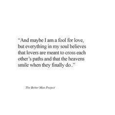 Cherish Life Quotes, The Better Man Project, Twin Flames, Love You, My Love, Bible Verses Quotes, Quote Posters, Deep Thoughts, The Fool