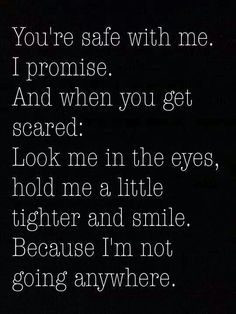 Those words ...believe my love... TARA....am not going anywhere...BABY CAKES!!