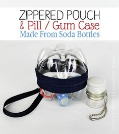 Here's an upcycle set for you! It's a wrist purse and a pill/gum container set! You make them using two plastic soda bottles! Add in a zipper and possibly a small chain for your small container if you want and you've got a quirky stylish little organizer. I guarantee anyone who sees it will want to know how you did it!