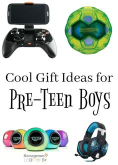 Cool Gift Ideas For Pre Teen Boys