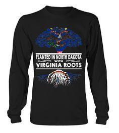 Planted in North Dakota with Virginia Roots State T-Shirt #PlantedInNorthDakota