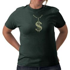 """Dolla!"" T-shirt $23.95"