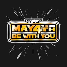 Awesome 'Happy+May+the+4th+V2' design on TeePublic! - An alternate vintage-style, design for a special day for our rebellious sci-fi geeks and the like! May the 4th be with you, always. (SciFi Tshirts)