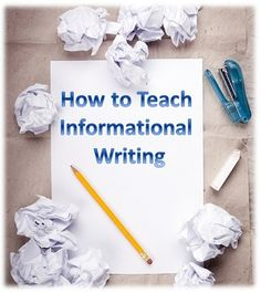 How to Teach Informational Writing > Eye On Education