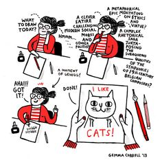For those who were asking about my process, its pretty much like this except sometimes I replace cats with pugs.