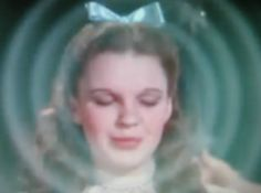 DOROTHY ~ Wizard of Oz...There's no place like home!...There's no place like home!