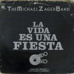 The Michael Zager Band - La Vida Es Una Fiesta