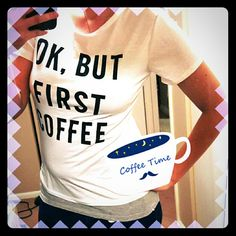 """Coffee Tee Cute white tee with """"OK, but first coffee"""" quote  Size large but fits more like a medium  Only worn to try on, material is a little see through so I recommend wearing something underneath.  No trades No PayPal Tops Tees - Short Sleeve"""
