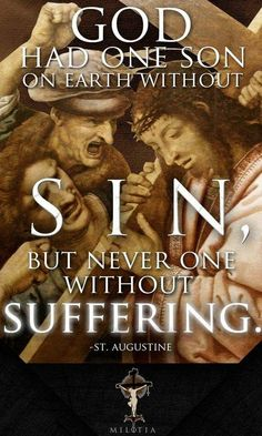 Augustine on the Son of God. Sin - NO. Suffering - YES.
