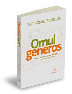 tor-norretranders-omul-generos Sexy, Personal Care, Pop, Face, Books, Biography, Livros, Self Care, Popular