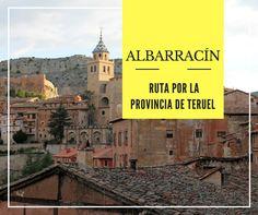 Recorremos un pueblo precioso de Teruel, Albarracín, para que puedas planificar tu visita. Spain, Paths, Tourism, Viajes, Places, Sevilla Spain, Spanish