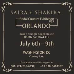 We are super excited to bring our latest Bridals and Formals collection to Orlando APPNA from 6th-9th July'17 followed by Washington DC. Don't forget to drop and book your bridal appointment with our designer Saira Faisal for personalised design consultation. For appointments WhatsApp us at 001-571-236-6398, 0092-300-8410382 #fashion #style #stylish #love #me #cute #photooftheday #nails #hair #beauty #beautiful #design #model #dress #shoes #heels #styles #outfit #purse #jewelry #shopping…