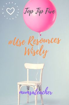 Top Tip Five for Teachers - Use Resources Wisely. My blog and free Top Ten Tips sheet for teachers explains each of my tried and tested tips in detail.  Great tips for new and experienced teachers to try out. Emotional Rollercoaster, New Teachers, Teacher Hacks, Teaching Tips, Top Ten, About Me Blog, Survival, Success, Detail