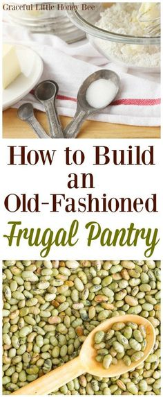 How to Build an Old-Fashioned Frugal Pantry. Check out my list of frugal foods that you should keep in your pantry. Frugal Living Tips, Frugal Tips, Frugal Meals, Budget Meals, Frugal Recipes, Groceries Budget, Monthly Budget, Freezer Meals, College Recipes