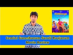 Gemini Ganeshanum Suruli Raajanum Movie Review   Full On GalattaGemini Ganeshanum Suruli Raajanum (English: Gemini Ganesan and Suruli Rajan) is a Indian Tamil-language crime comedy film, written and directed by ...... Check more at http://tamil.swengen.com/gemini-ganeshanum-suruli-raajanum-movie-review-full-on-galatta/