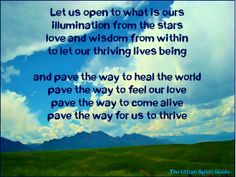 Let us open to what is ours illumination from the stars love and wisdom from within to let our thriving lives being  and pave the way to heal the world pave the way to feel our love pave the way to come alive pave the way for us to thrive  #urbanspiritguide #pavetheway