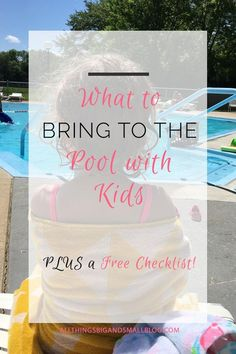 What To Bring The Pool With A Toddler And Baby Kids Need