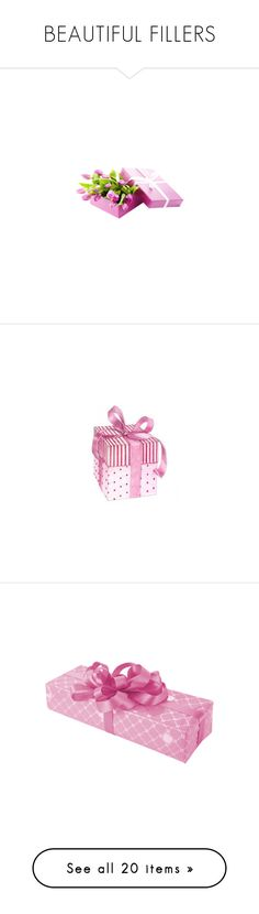 """""""BEAUTIFUL FILLERS"""" by k-hearts-a ❤ liked on Polyvore featuring flowers, fillers, birthday, gifts, pink, presents, christmas, xmas, backgrounds and filler"""