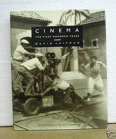 Cinema - The First Hundred Years av David Shipman One Hundred Years, The One, Cinema, David, Reading, Books, Movies, Libros, Cinematography
