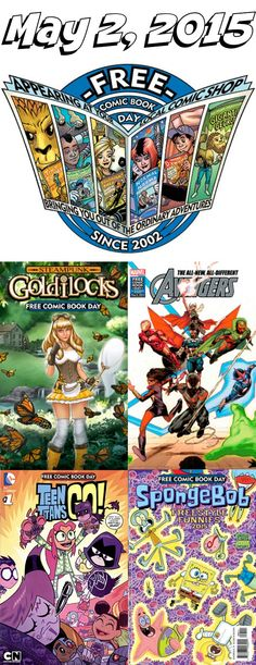 free comic book day on May 2, 2015 at participating comic book stores in the U.S. (over 50 titles from which to choose)