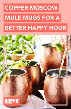 You can't have a Moscow Mule without the proper copper mug!