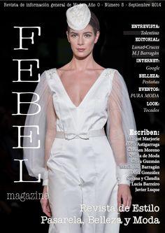 FEBEL Magazine Septiembre 2014  Magazine de Moda, Belleza, Desfiles, Eventos, fotografía de la provincia de Sevilla Magazine Fashion, Beauty Parade, Events, Photography Sevilla