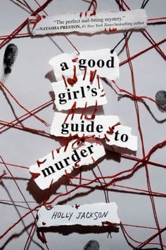 A Good Girl's Guide to Murder by Holly Jackson, Hardcover Ya Books, Good Books, Books To Read, Comic Books, Making A Murderer, Overlays, Crime, Books For Teens, Young Adult Books