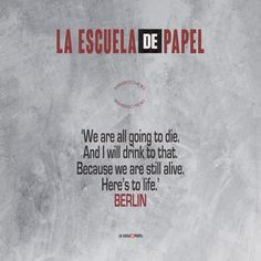 Quotes by Berlin in La casa de papel Movie Quotes, True Quotes, Book Quotes, Berlin Quotes, Talking Quotes, Quotes And Notes, Screwed Up, Aesthetic Iphone Wallpaper, Sentences