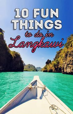 10 Fun Things and Activities to do in Langkawi, Malaysia | Gorgeous beaches, rainforests, waterfalls, bizarre rock formations and jungles with a wide variety of wildlife are just a few of the reasons why you should visit Langkawi - via @Just1WayTicket #travel