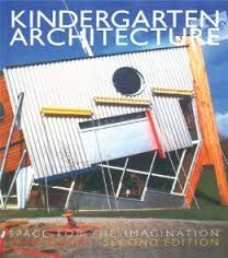 """Kindergarten architecture : space for the imagination, 2000. """"Kindergarten Architecture provides guidance for designers, educationalists and client bodies involved in the most important aspects of pre-school nursery design. It illustrates the major issues through key historical and contemporary kindergartens and demonstrates the practical way in which these ideas can be incorporated into new buildings."""""""