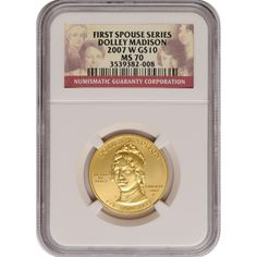 2007-W First Spouse Dolley Madison Half Ounce Gold Coin MS70 NGC