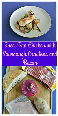 Sheet Pan Chicken with Sourdough Croutons and Bacon. #sheetpanmeal #chickenrecipes #OurFamilyTable #easyrecipes | Sheet Pan Meal | Sheet Pan Dinner | Easy Recipes | Weeknight Meals | Weeknight Recipes | Chicken Recipes | Sourdough Recipes | Bacon recipes