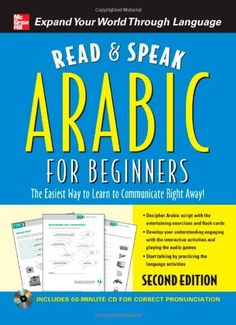 Bestseller Books Online Read and Speak Arabic for Beginners with Audio CD, Second Edition (Read and Speak Languages for Beginners) Jane Wightwick, Mahmoud Gaafar $11.01  - http://www.ebooknetworking.net/books_detail-0071739661.html
