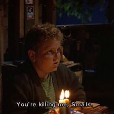 At least one of my sisters or I say this once a week. Not to mention the multiple times I say it in my head every day. Since 1993. (The Sandlot)