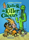 Hermine Landvreugd - Kalle en de killercactus-200