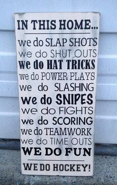We Do Hockey Wooden Sign