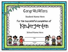 This is a darling Kindergarten certificate that your students are sure to love!  You can fill in your own student and school names! Go check it out!