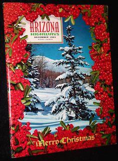 DECEMBER 1963 ARIZONA HIGHWAYS CHRISTMAS ISSUE