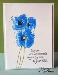 Sue's Card Craft: Blue poppiesThe stamp was inked with distress ink and spritzed with water before stamping and I moved some of the colour about with a wet brush. Watercolor Christmas Cards, Watercolor Cards, Watercolor Flowers, Watercolour Art, Card Making Inspiration, Making Ideas, Army Crafts, Poppy Cards, Blue Poppy