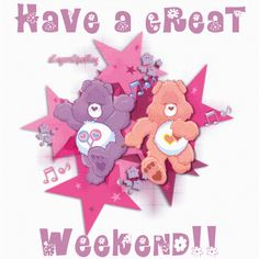 ❤Care Bears ~ Have a great weekend GIF, from Lil bluebird Weekend Gif, Weekend Images, Happy Weekend, Long Weekend, Weekender, Weekend Greetings, Teddy Pictures, 3 Gif, Greetings Images