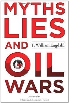 Myths, Lies and Oil Wars by F. William Engdahl, http://www.amazon.com/dp/3981326369/ref=cm_sw_r_pi_dp_4s7urb001G19S