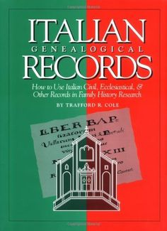 Italian Genealogical Records: How to Use Italian Civil, Ecclesiastical & Other Records in Family History Research (Italian Edition) by Trafford R Cole. $23.18. Author: Trafford R Cole. Publication: September 1, 1995. 265 pages. Publisher: Ancestry Publishing (September 1, 1995). Save 34% Off!