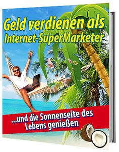 Geld verdienen als Internet Supermarketer + Kartenlegen kostenlos