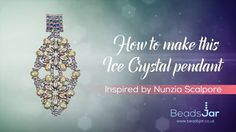 How to make this Ice Crystal pendant | Seed Beads (inspired by Nunzia Sc...