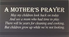 My prayer, prayer for mothers, mothers love, my children, kids and parentin Mom Quotes, Great Quotes, Quotes To Live By, Inspirational Quotes, Mother Quotes, Hard Quotes, Prayer For Mothers, Mothers Love, Familia Quotes