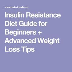 Insulin Resistance Diet Guide for Beginners + Advanced Weight Loss Tips Quick Weight Loss Diet, Weight Loss Help, Losing Weight Tips, Reduce Weight, Weight Loss Program, How To Lose Weight Fast, Healthy Weight, Pcos, Insulin Resistance Diet