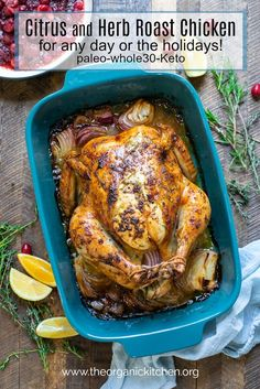 and Herb Roast Chicken ~ Any Day or Holidays!Citrus and Herb Roast Chicken ~ Any Day or Holidays!Citrus and Herb Roast Chicken ~ Any Day or Holidays!Citrus and Herb Roast Chicken ~ Any Day or Holidays! Paleo Recipes, Real Food Recipes, Chicken Recipes, Chicken Meals, Kitchen Recipes, Turkey Recipes, Crockpot Recipes, Yummy Food, Herb Roasted Chicken