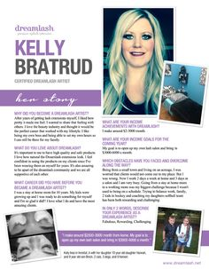 "Dreamlash Academy Eyelash Extension Star Kelly Bratrud. ""I make around $2,000-$3,000/month working from home. My goal is to open up my own lash salon and bring in $3,000-$6,000 per month."